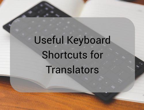 Useful Keyboard Shortcuts for Translators