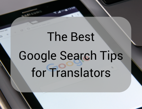 The Best Google Search Tips for Translators