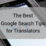 Google search tips- Featured Image